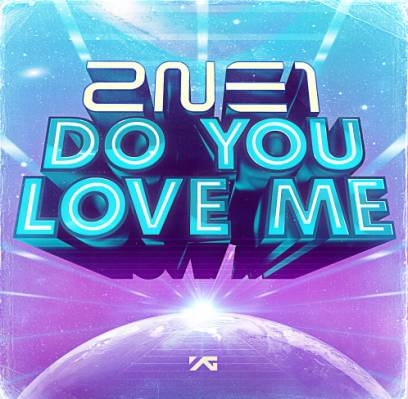 [MV] 2NE1 - Do You Love Me